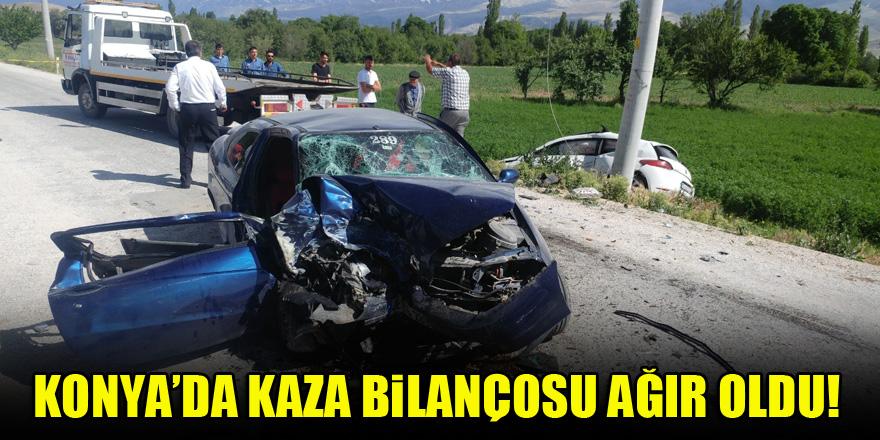 Konya'da kaza bilançosu ağır oldu!