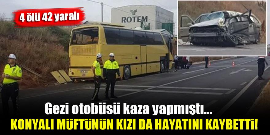 Gezi otobüsü kaza yapmıştı...Konyalı müftünün kızı da hayatını kaybetti!