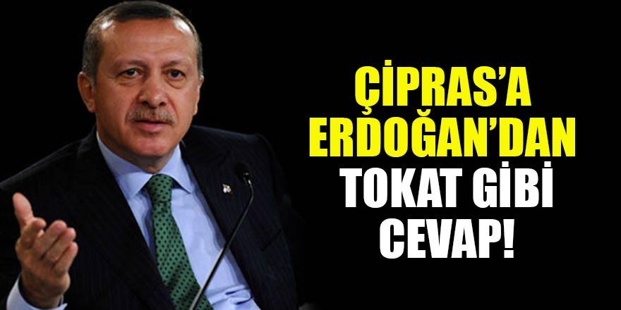 Tehditlerini arttıran Çipras'a Başkan Erdoğan'dan tokat gibi cevap!