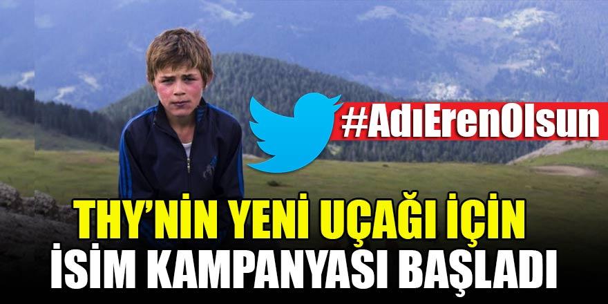 THY'nin yeni uçağı için kampanya başladı: #AdıErenOlsun