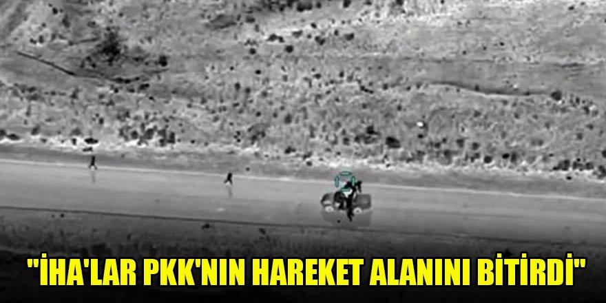 """""""İHA'lar PKK'nın hareket alanını bitirdi"""""""