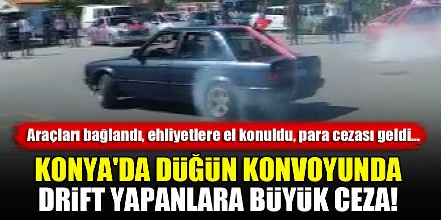 Konya'da düğün konvoyunda drift yapanlara büyük ceza!