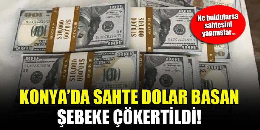 Konya'da sahte dolar basan şebeke çökertildi! Ne buldularsa sahtesini yapmışlar