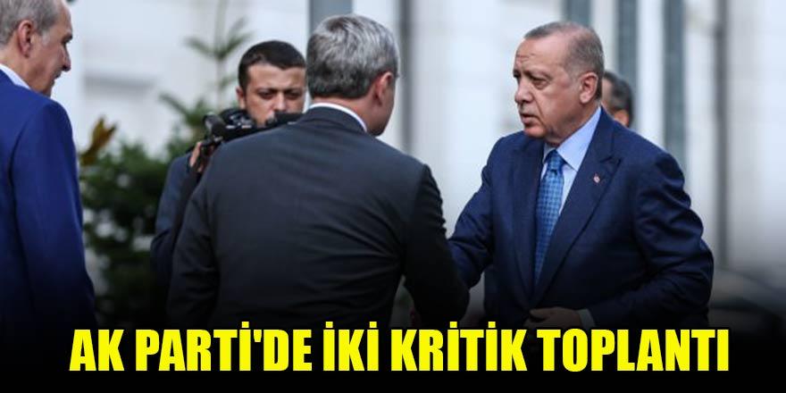 AK Parti'de iki kritik toplantı