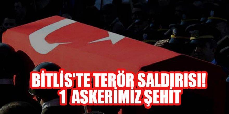 Bitlis'te terör saldırısı: 1 askerimiz şehit