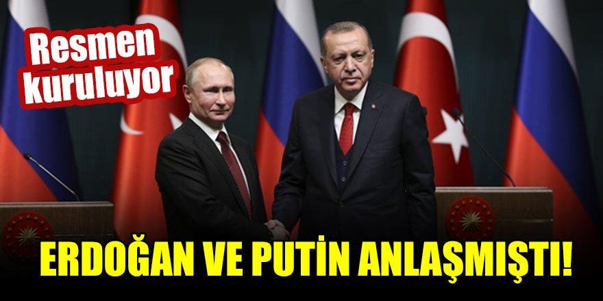 Erdoğan ve Putin anlaşmıştı! Resmen kuruluyor