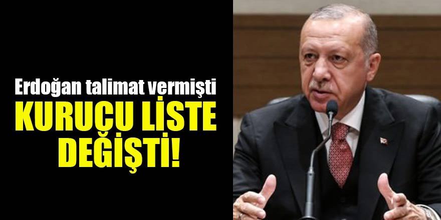 Erdoğan talimat vermişti Kurucu liste değişti!