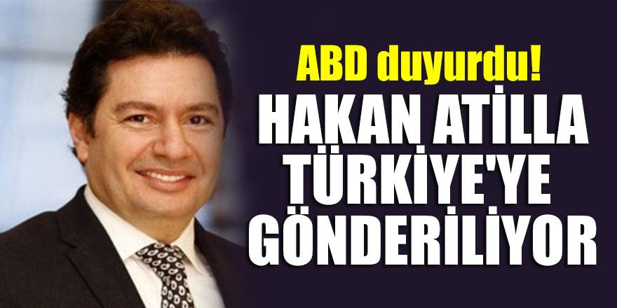 ABD duyurdu! Hakan Atilla, Türkiye'ye gönderiliyor