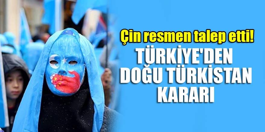 Çin resmen talep etti! Türkiye'den Doğu Türkistan kararı
