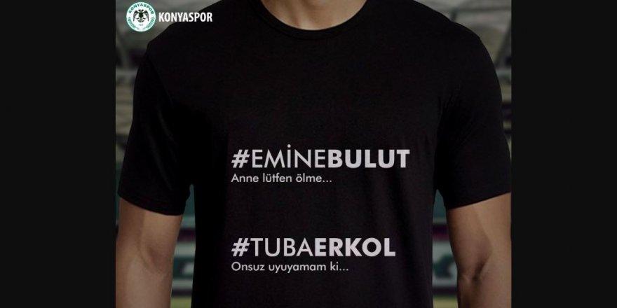 Konyaspor, Emine Bulut tişörtleriyle ısınmaya çıkacak