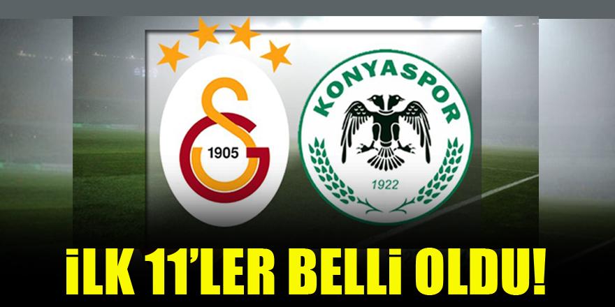 Galatasaray-Konyaspor maçında ilk 11'ler belli oldu!