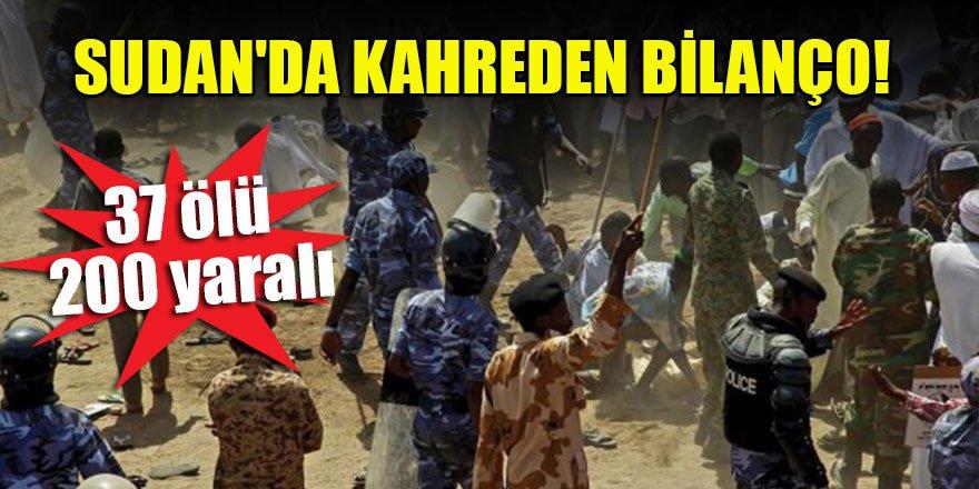 Sudan'da kahreden bilanço: 37 ölü, 200 yaralı