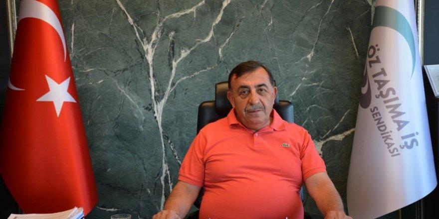 """Öz Taşıma İş Sendikası Genel Başkanı Toruntay: """"Operasyonları sonuna kadar destekliyoruz"""""""