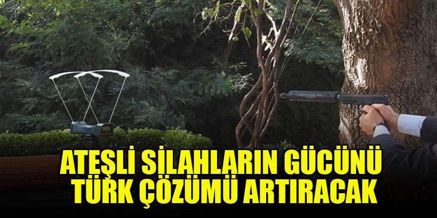 Ateşli silahların gücünü Türk çözümü artıracak