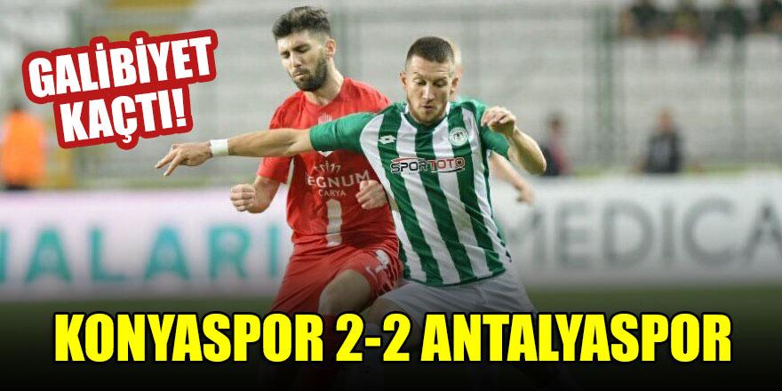 Galibiyet kaçtı! Konyaspor 2-2 Antalyaspor