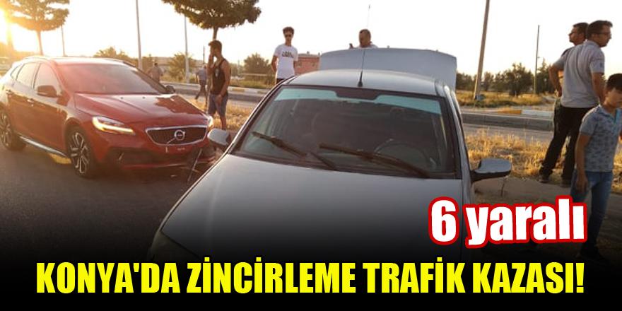Konya'da zincirleme trafik kazası: 6 yaralı