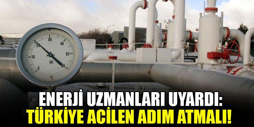 Enerji uzmanları uyardı: Türkiye acilen adım atmalı!