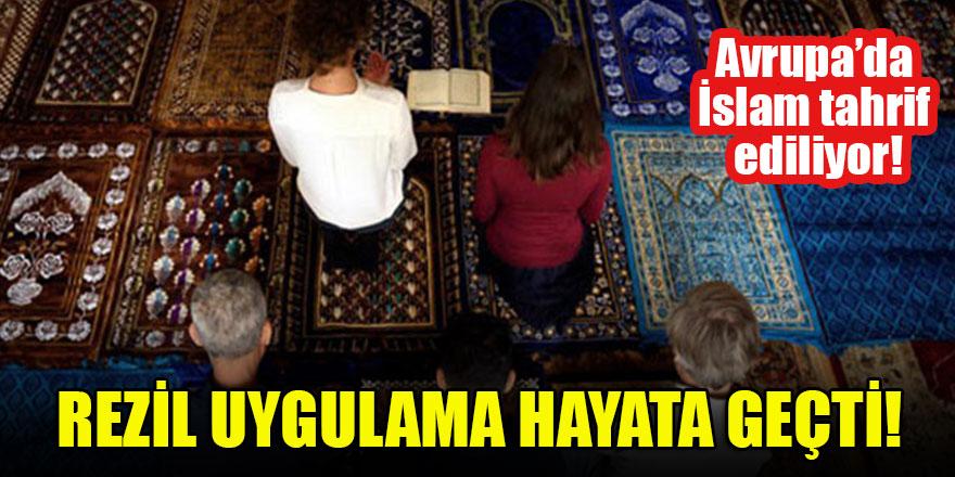 Avrupa'da İslam tahrif ediliyor! Rezil uygulama hayata geçti