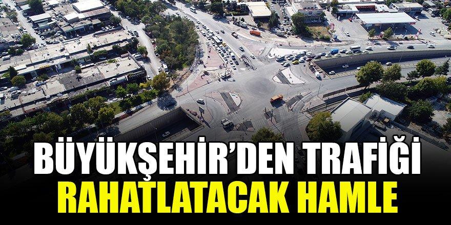 Büyükşehir'den trafiği rahatlatacak hamle