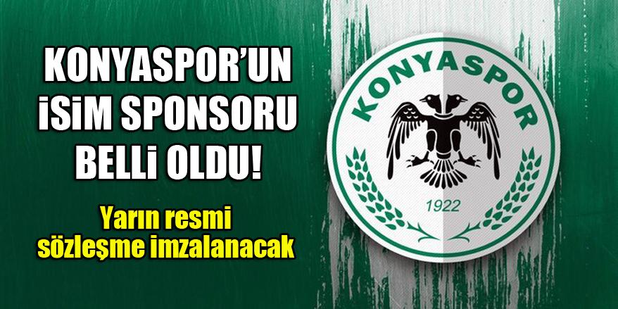 Konyaspor'un isim sponsoru belli oldu! Yarın resmi sözleşme imzalanacak