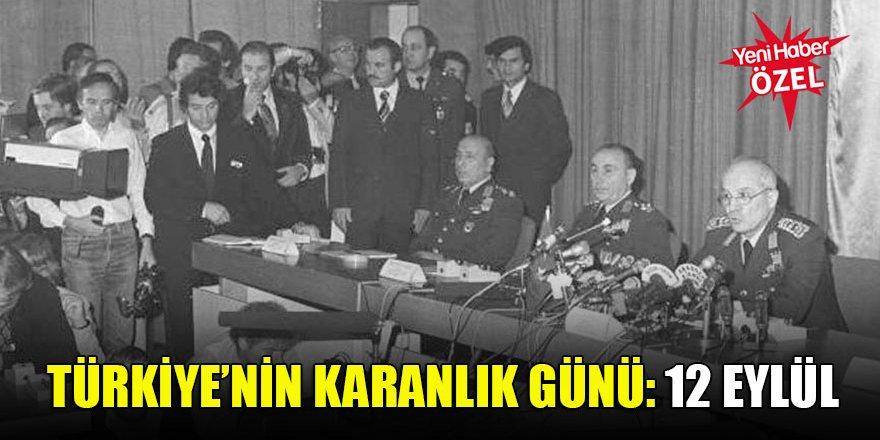 Türkiye'nin karanlık günü: 12 Eylül