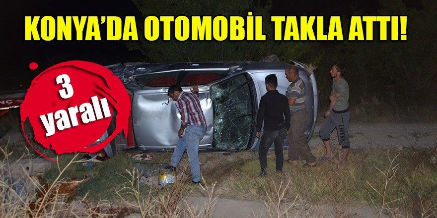 Konya'da otomobil takla attı: 3 yaralı