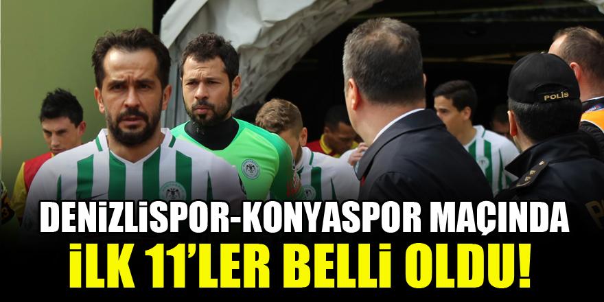 Denizlispor - Konyaspor maçında ilk 11'ler belli oldu!