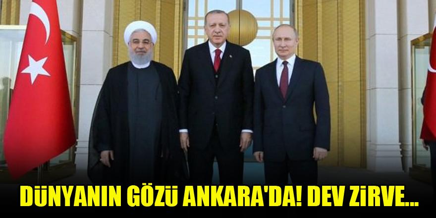 Dünyanın gözü Ankara'da! Dev zirve...