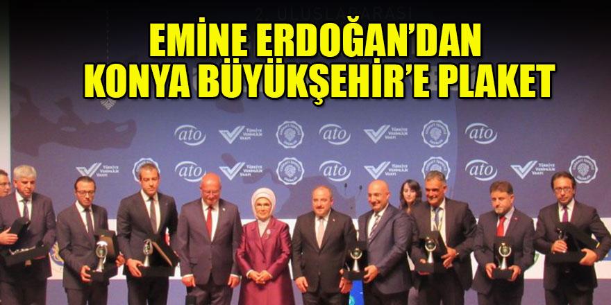 Emine Erdoğan'dan Konya Büyükşehir'e Plaket
