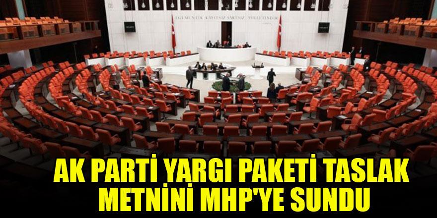 Ak Parti yargı paketi taslak metnini MHP'ye sundu