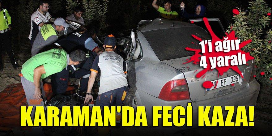 Karaman'da feci kaza:  1'i ağır 4 yaralı