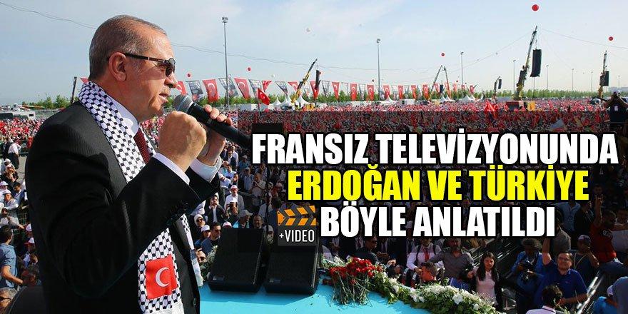 Fransız televizyonunda Erdoğan ve Türkiye böyle anlatıldı