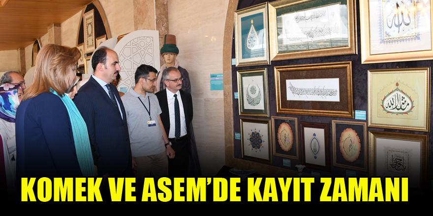 KOMEK ve ASEM'de kayıt zamanı