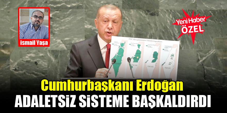 İsmail Yaşa: Cumhurbaşkanı Erdoğan, adaletsiz sisteme başkaldırdı