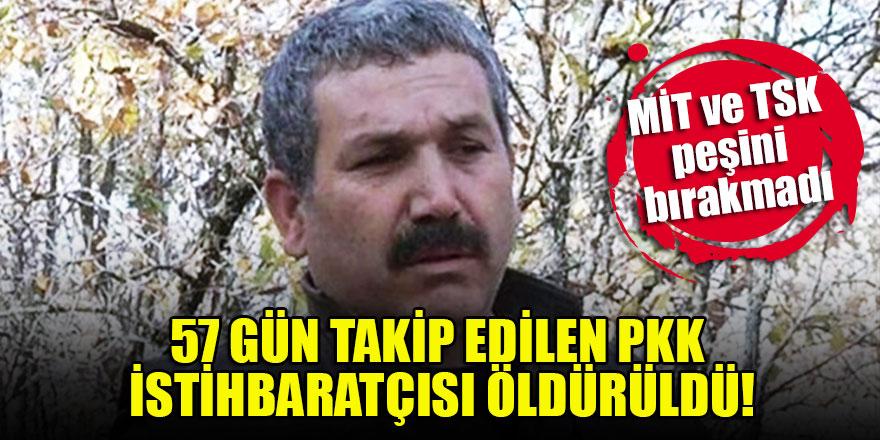 MİT ve TSK'dan ortak operasyon! 57 gündür takip edilen PKK'nın istihbaratçısı öldürüldü