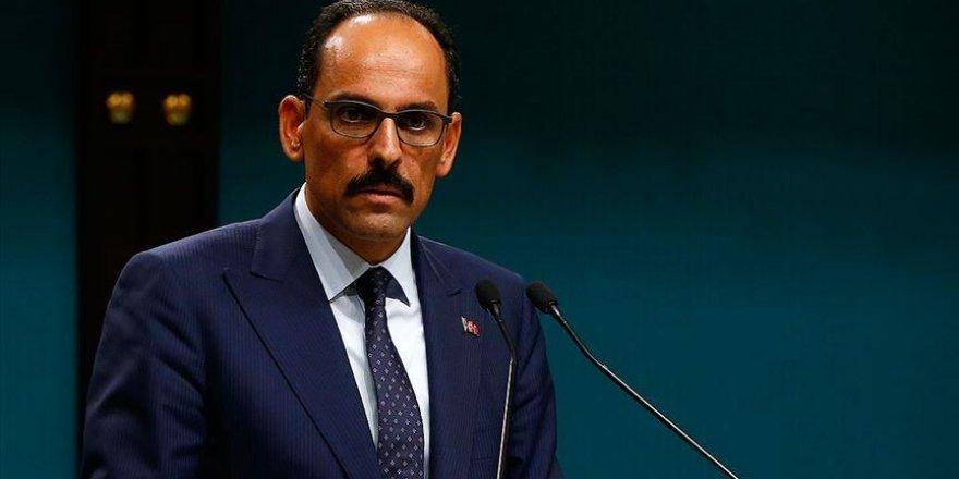"""Kalin: """"La Turquie soutient l'intégrité territoriale et l'unité politique en Syrie"""""""