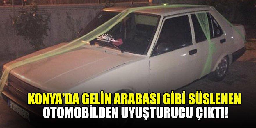 Konya'da gelin arabası gibi süslenen otomobilden uyuşturucu çıktı