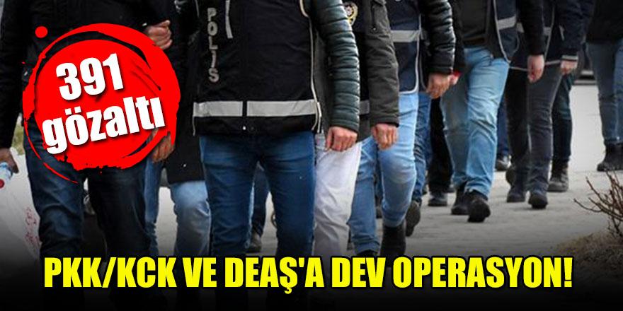 PKK/KCK ve DEAŞ'a dev operasyon: 391 gözaltı