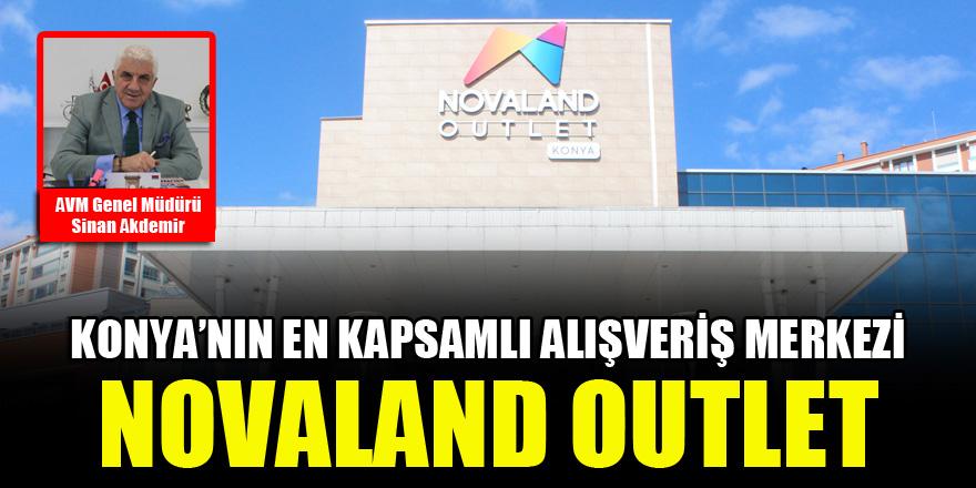 Konya'nın en kapsamlı alışveriş merkezi: Novaland Outlet