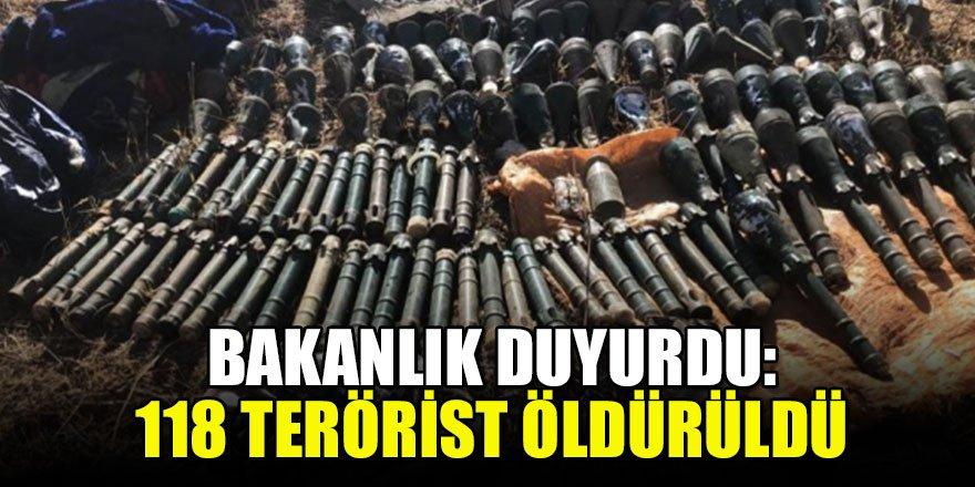 Bakanlık duyurdu:118 terörist öldürüldü