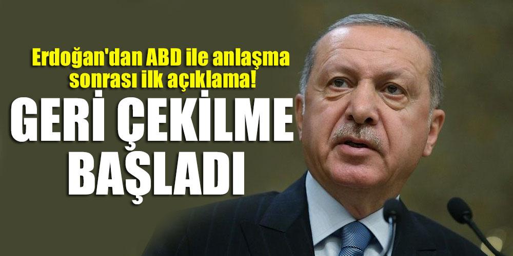 Başkan Erdoğan'dan ABD ile anlaşma sonrası ilk açıklama!