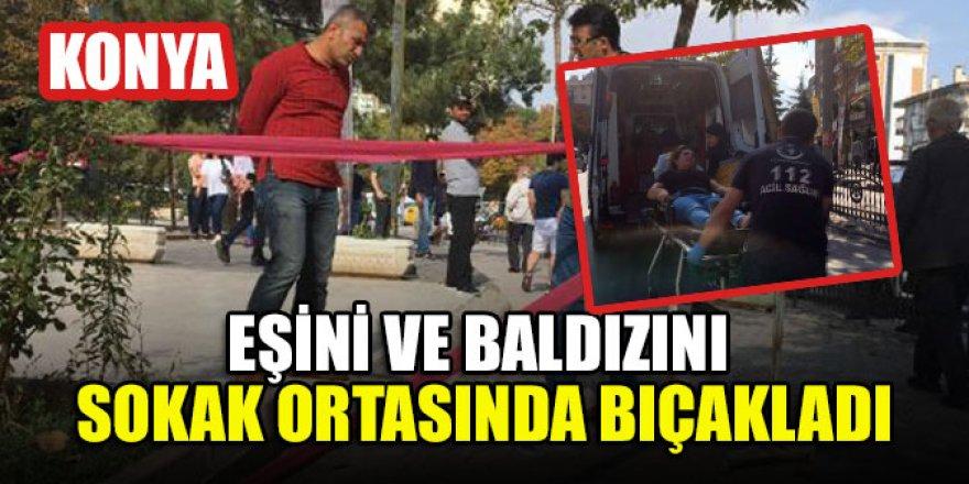 Konya'da boşanma aşamasındaki eşini ve baldızını sokak ortasında bıçakladı