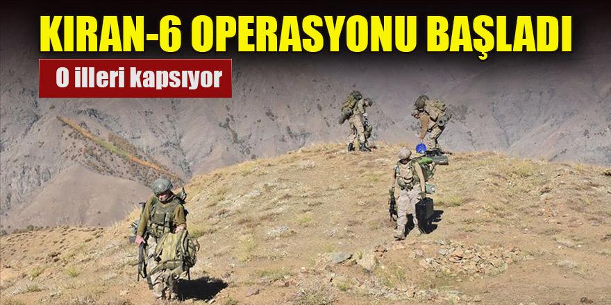İçişleri duyurdu! Kıran-6 operasyonu başlatıldı