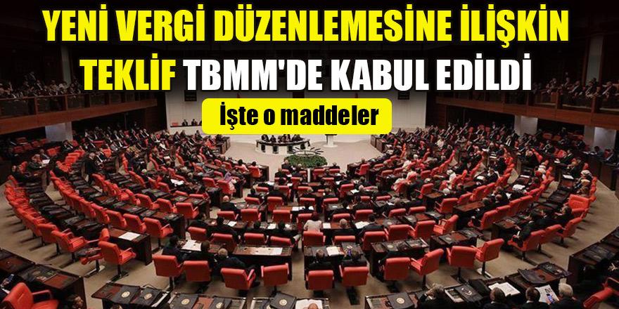 Yeni vergi düzenlemesine ilişkin teklif TBMM'de kabul edildi