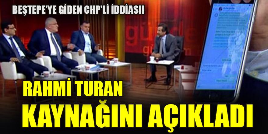 Beştepe'ye giden CHP'li iddiası! Rahmi Turan kaynağını açıkladı