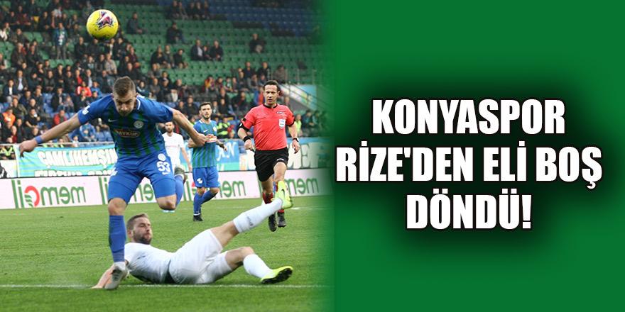 Konyaspor Rize'den eli boş döndü!