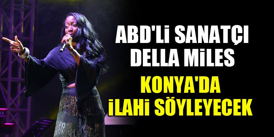 ABD'li sanatçı Della Miles, Konya'da ilahi söyleyecek