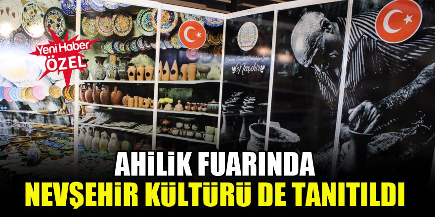 Ahilik fuarında Nevşehir Kültürü de tanıtıldı