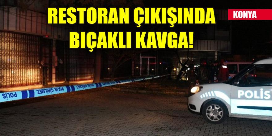 Konya'da restoran çıkışında bıçaklı kavga: 1 yaralı