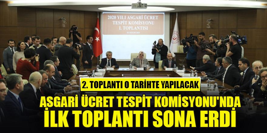 Asgari Ücret Tespit Komisyonu'nun ilk toplantısı sona erdi